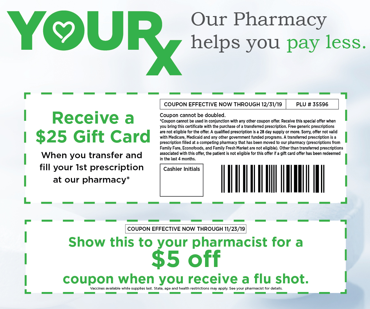 images of pharmacy coupons, receive 25 dollar gift card for transfering prescription and  or 5 off coupon when you get a  flu shot