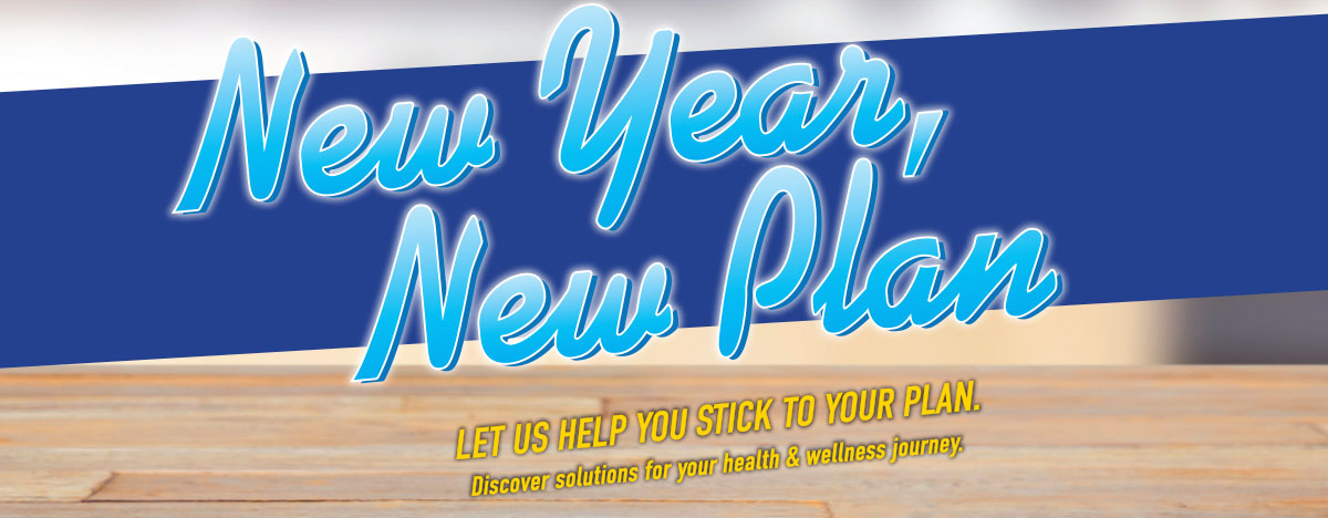 New year new plan,  let us help you stick to your plan.
