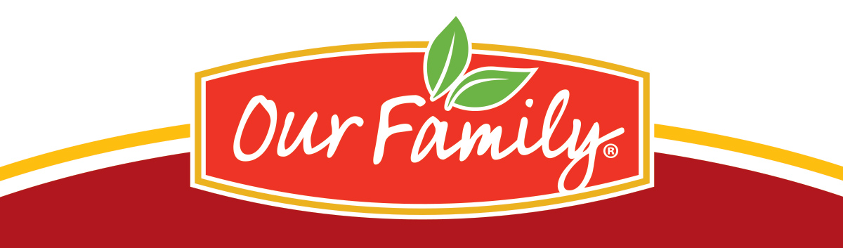 Our Family brand; a most trusted grocery brand since 1904