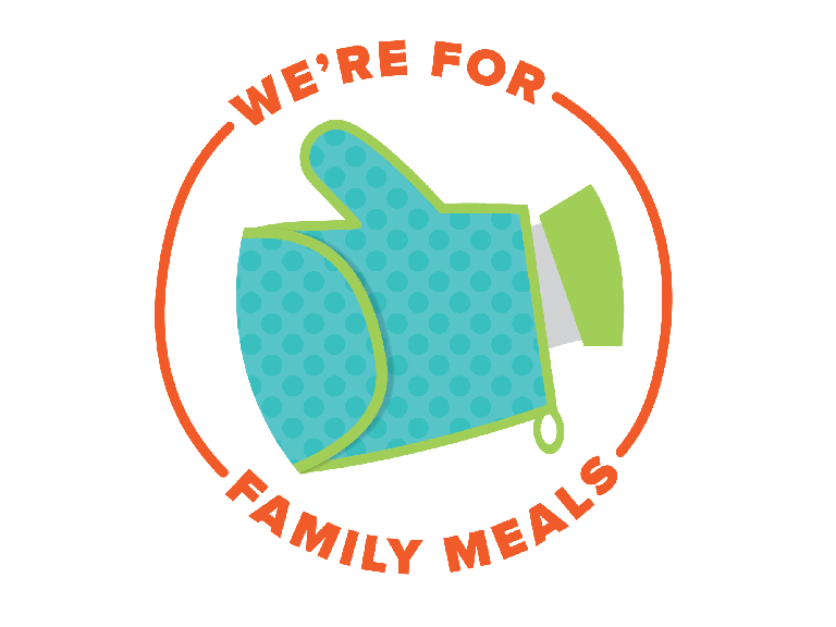 We're Here for Family Meals